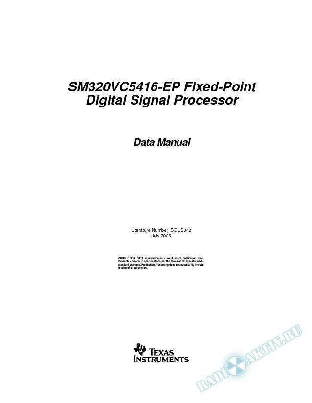 SM320VC5416-EP Fixed-Point Digital Signal Processor