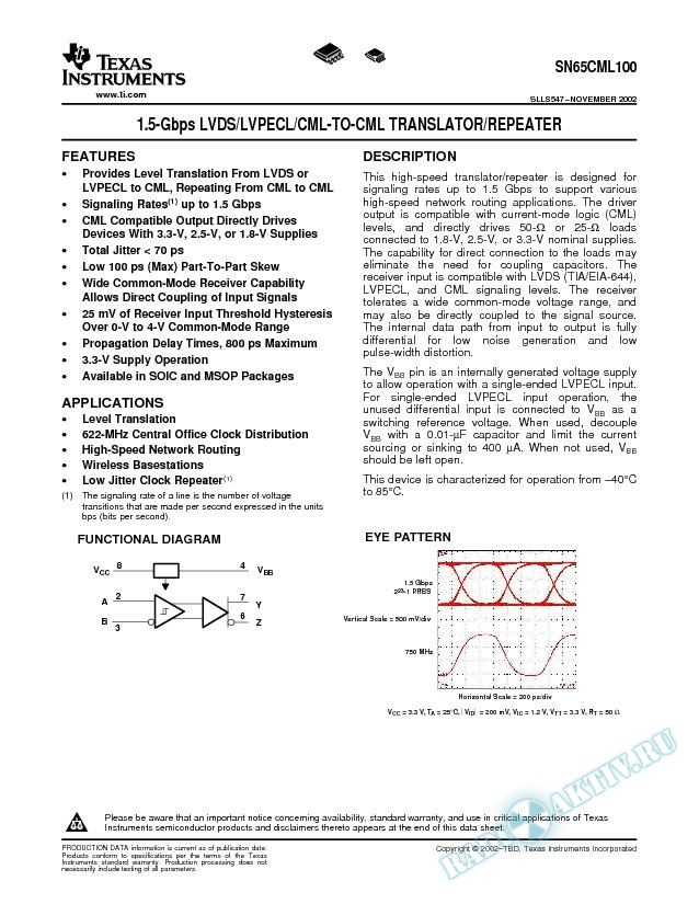 1.5-Gbps LVDS/LVPECL/CML-to-CML Translator/Repeater