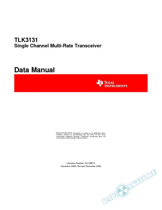 Single Channel Multi Rate Transceiver (Rev. A)